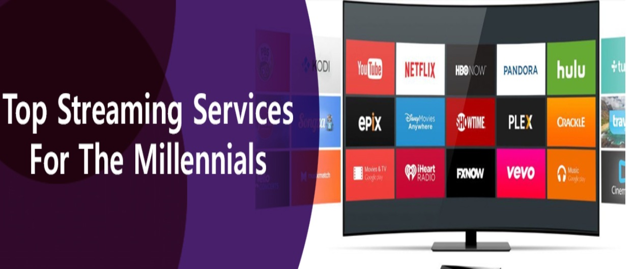 Top Streaming Services for the Millennials